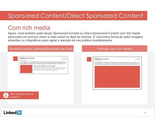 Sponsored Content/Direct Sponsored Content Com rich media Agora, você também pode lançar Sponsored Content ou Direct Spons...