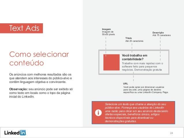 Imagem Imagem de 50x50 pixels Descrição Até 75 caracteres Text Ads Como selecionar conteúdo Os anúncios com melhores resul...