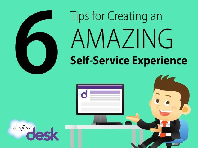 Tips for Creating an AMAZING Self-Service Experience 6