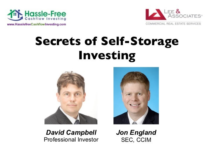 www.HasslefreeCashflowInvesting.com                Secrets of Self-Storage                       Investing                ...