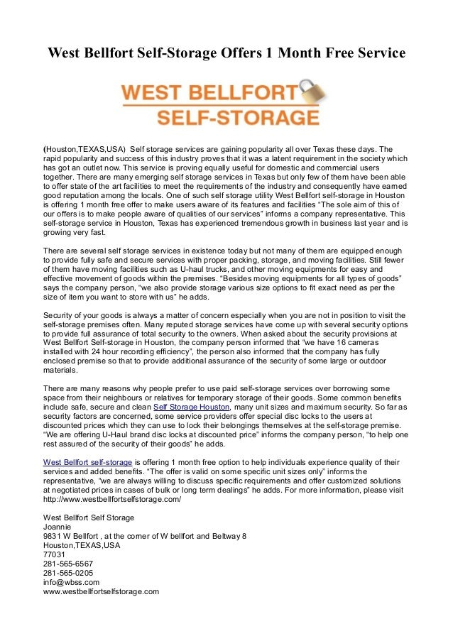 West Bellfort Self-Storage Offers 1 Month Free Service(Houston,TEXAS,USA) Self storage services are gaining popularity all...