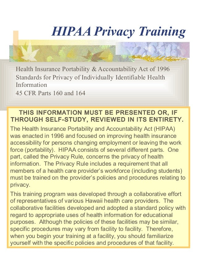 HIPAA Privacy Training by University of Hawaii on hipaa activities, osha medical forms, ada medical forms, cobra medical forms, insurance medical forms, billing medical forms,