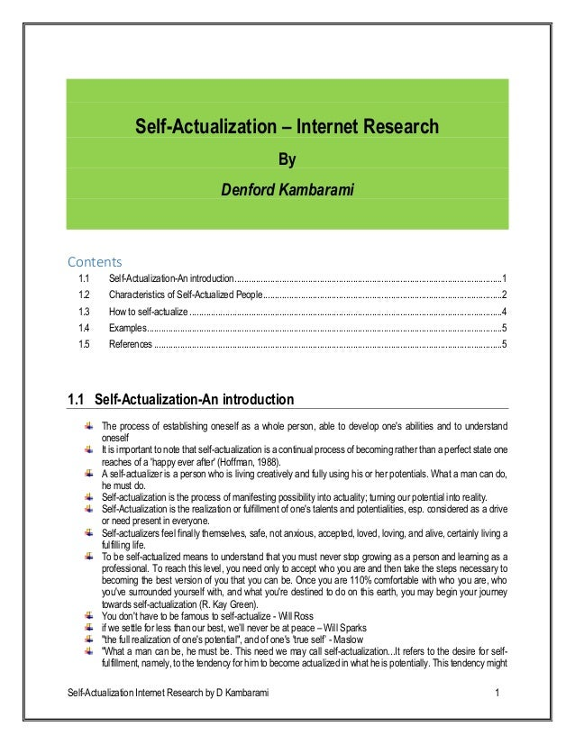 Self-Actualization Internet Research by D Kambarami 1 Self-Actualization – Internet Research By Denford Kambarami Contents...