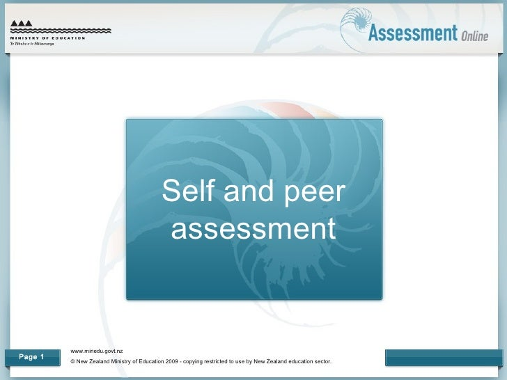 Self and peer                                            assessment         www.minedu.govt.nzPage 1         © New Zealand...