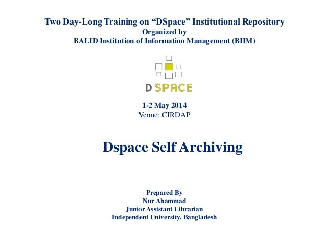 "Two Day-Long Training on ""DSpace"" Institutional Repository Organized by BALID Institution of Information Management (BIIM)..."