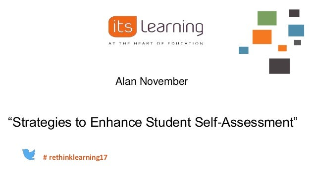 Alan November U201cStrategies To Enhance Student Self Assessmentu201d #  Rethinklearning17 ...