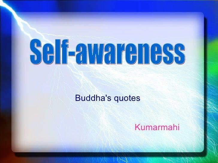 Buddha's quotes  Kumarmahi  Self-awareness
