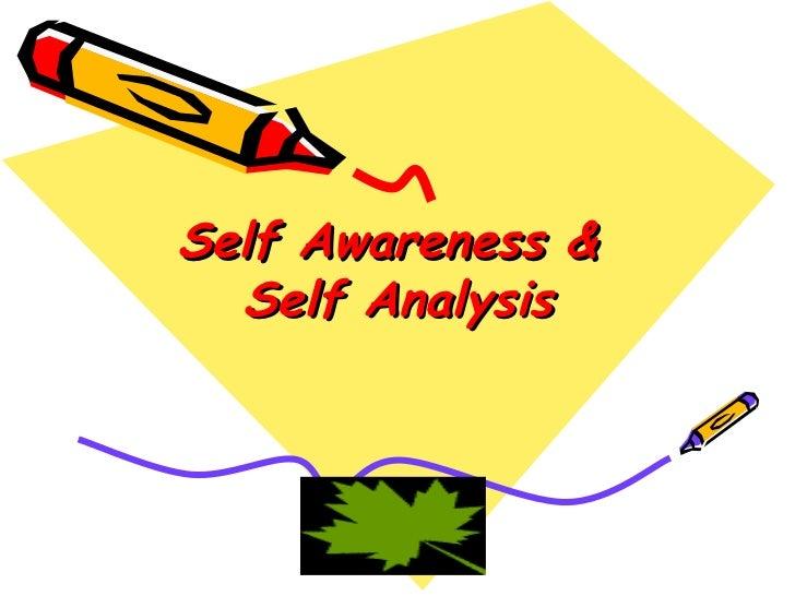 Self awareness & self analysis