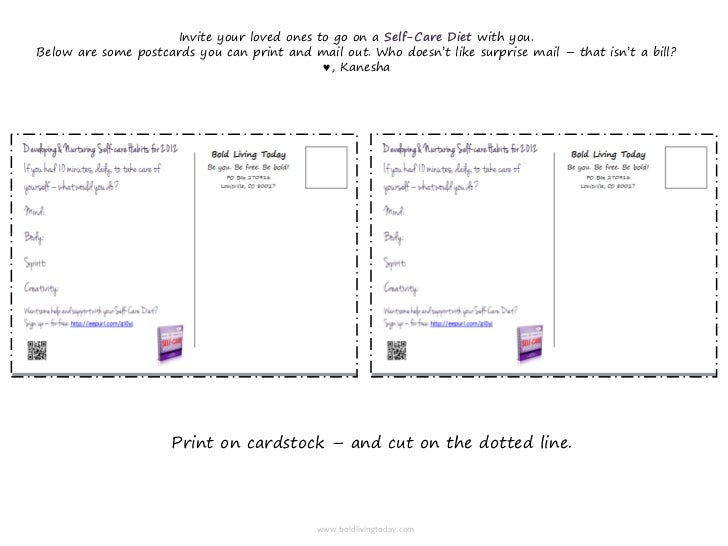 Invite your loved ones to go on a Self-Care Diet with you.Below are some postcards you can print and mail out. Who doesn't...