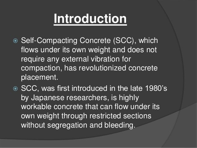 Self consolidating concrete properties ppt