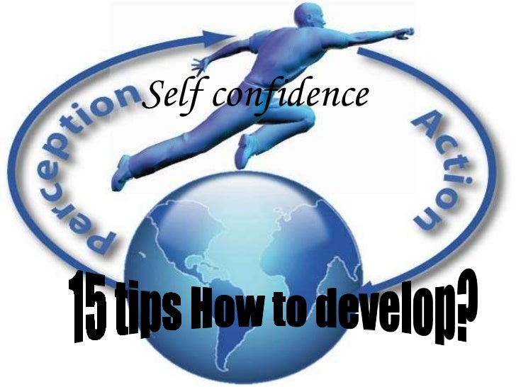 Self confidence   15 tips How to develop?