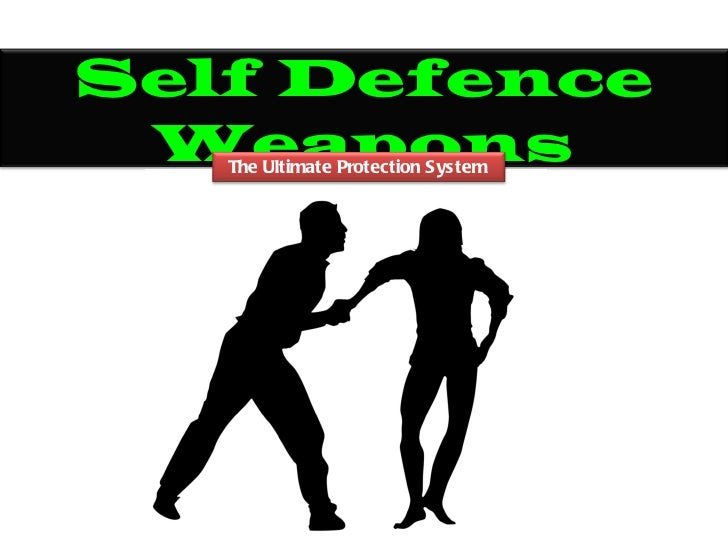 Self Defence Weapons   The Ultimate Protection System