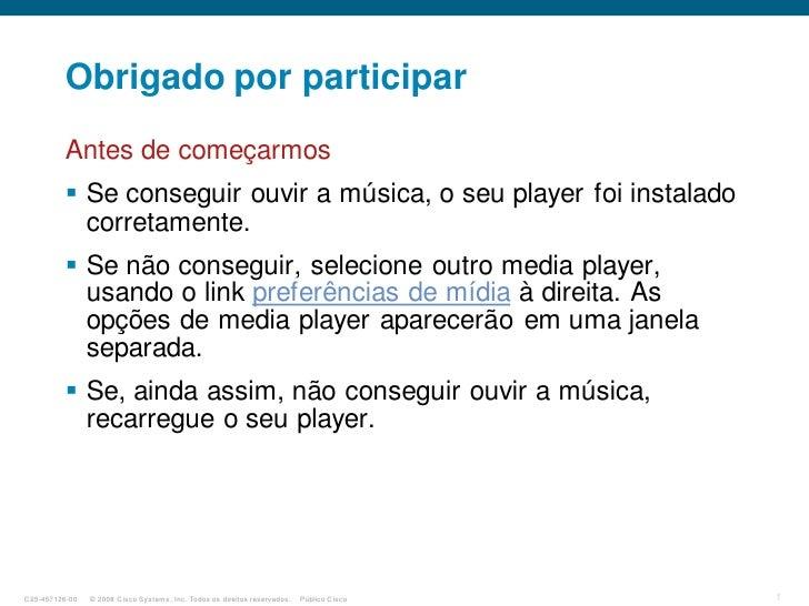 Obrigado por participar           Antes de começarmos            Se conseguir ouvir a música, o seu player foi instalado ...