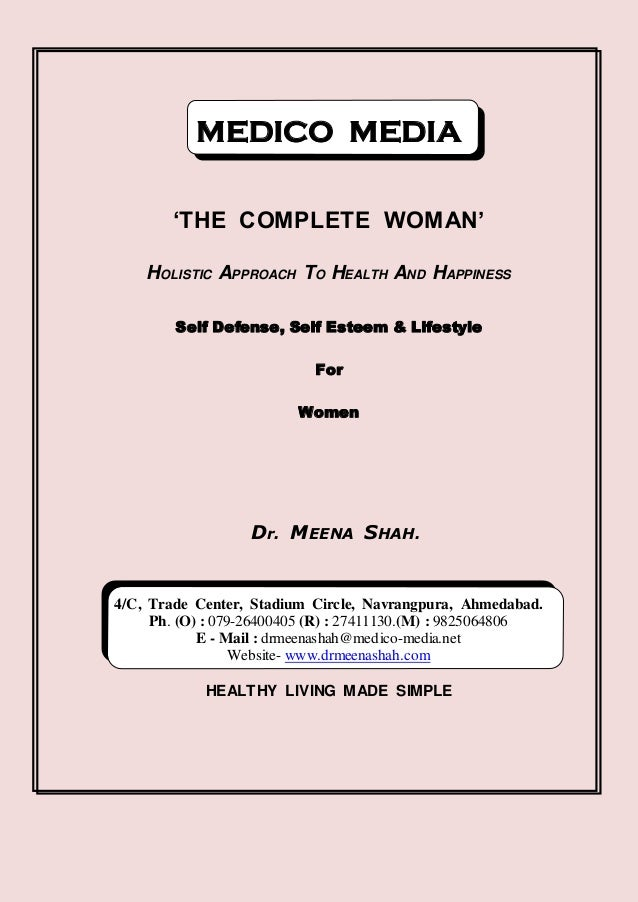 MEDICO MEDIA        'THE COMPLETE WOMAN'    HOLISTIC APPROACH TO HEALTH AND HAPPINESS        Self Defense, Self Esteem & L...