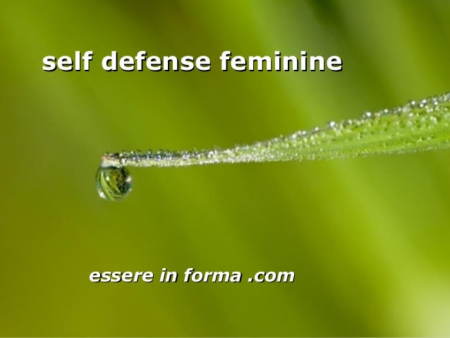 Page 1 self defense feminineself defense feminine essere in forma .comessere in forma .com