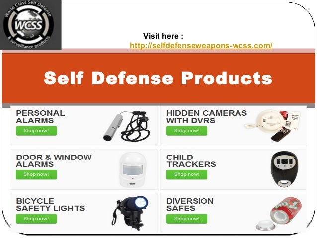 Self Defense Products Visit here : http://selfdefenseweapons-wcss.com/