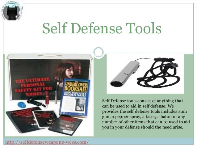 Self Defense Tools Self Defense tools consist of anything that can be used to aid in self defense. We provides the self de...