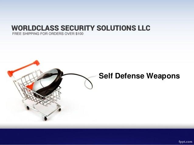 Self Defense Weapons