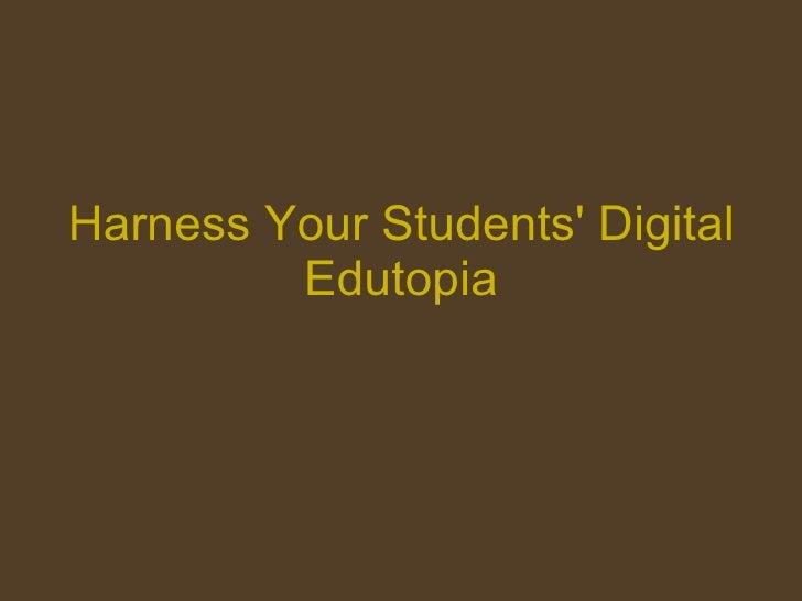 Harness Your Students' Digital Smarts    Edutopia
