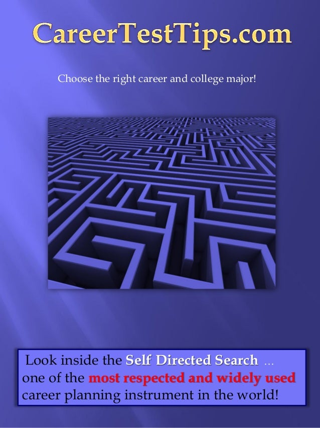 Choose the right career and college major!Look inside the Self Directed Search …one of the most respected and widely usedc...