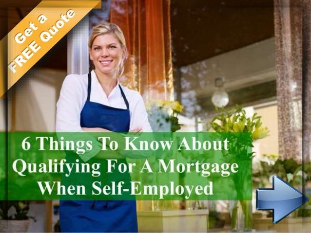 how to get a mortgage when you are self employed