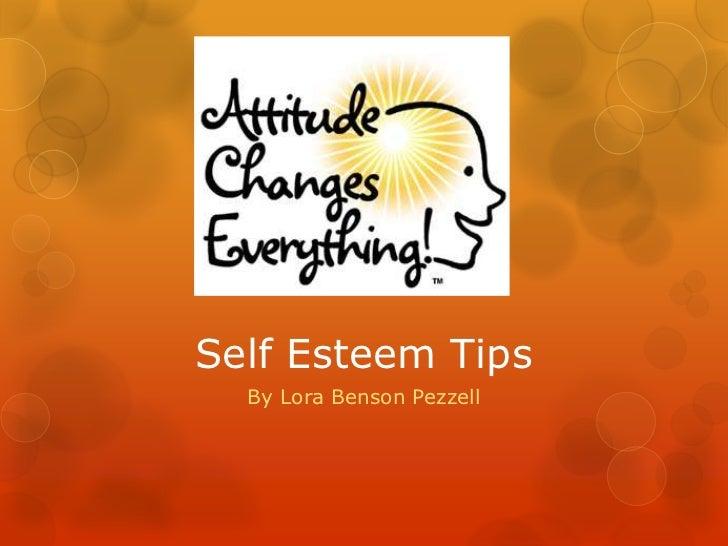 Self Esteem Tips  By Lora Benson Pezzell