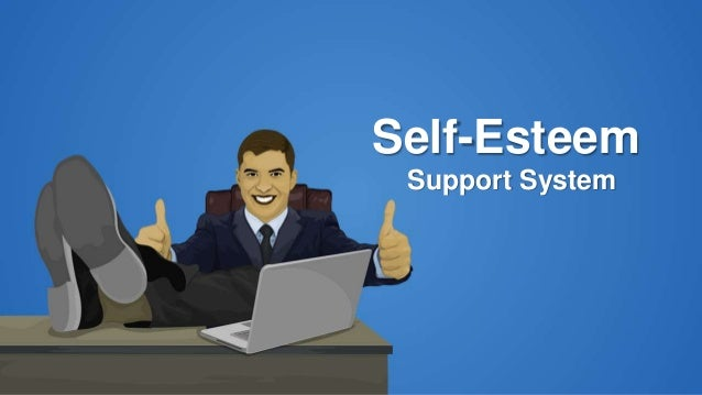 Support System Self-Esteem