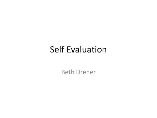 Self EvaluationBeth Dreher