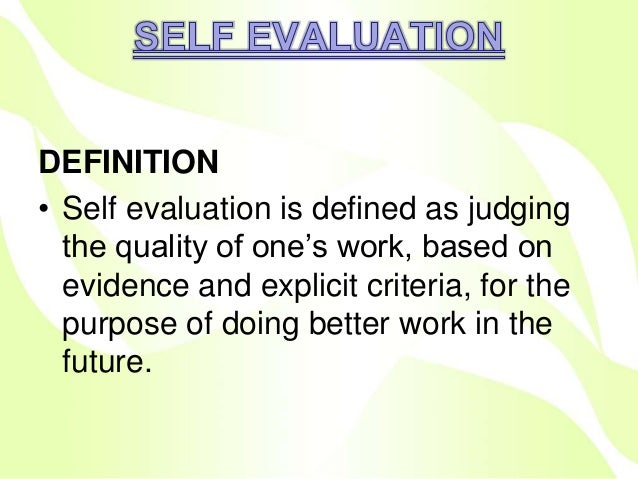 Self evaluation peer evaluation patient satisfaction ppt – Self Evaluation