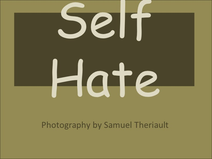 Self Hate <br />Photography by Samuel Theriault<br />