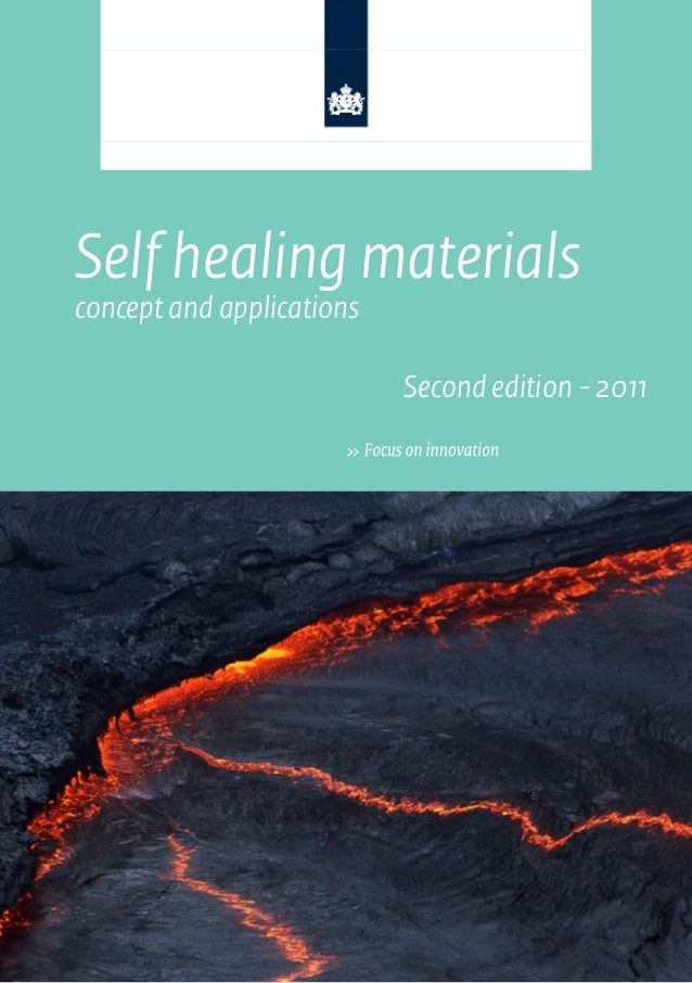 Self healing materialsconcept and applications                           Second edition - 2011