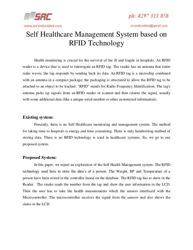 Self Healthcare Management System based on RFID Technology Health monitoring is crucial for the survival of the ill and fr...