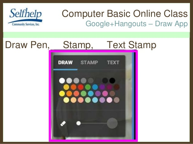 Selfhelp online class google hangouts draw app for Draw online share
