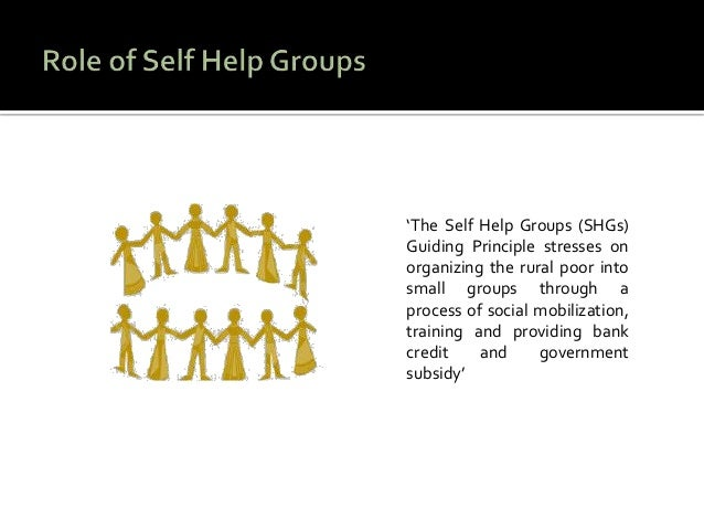 self help groups Self help groups aim of the self help groups to motivate persons to share their experience of mental ill health for their own benefit and that of others.
