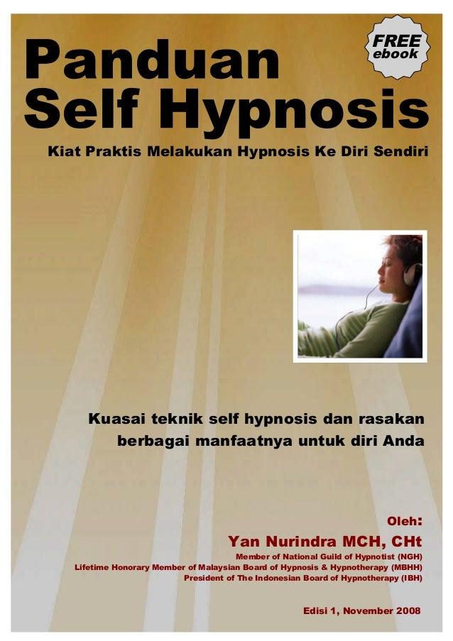 Kiat Praktis Melakukan Hypnosis Ke Diri SendiriKuasai teknik self hypnosis dan rasakanberbagai manfaatnya untuk diri AndaF...