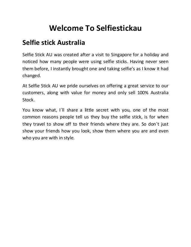 Welcome To Selfiestickau Selfie stick Australia Selfie Stick AU was created after a visit to Singapore for a holiday and n...