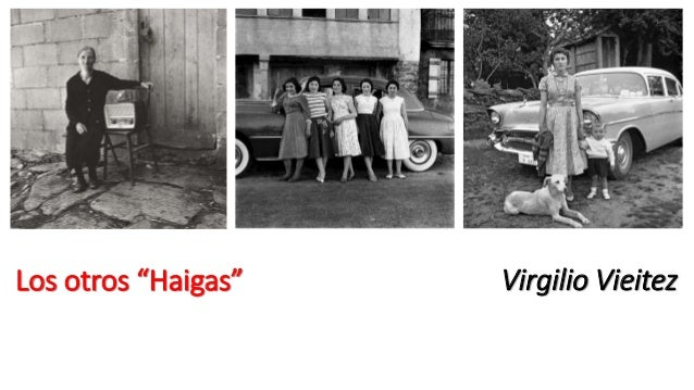 """Los otros """"Haigas"""" Virgilio Vieitez"""