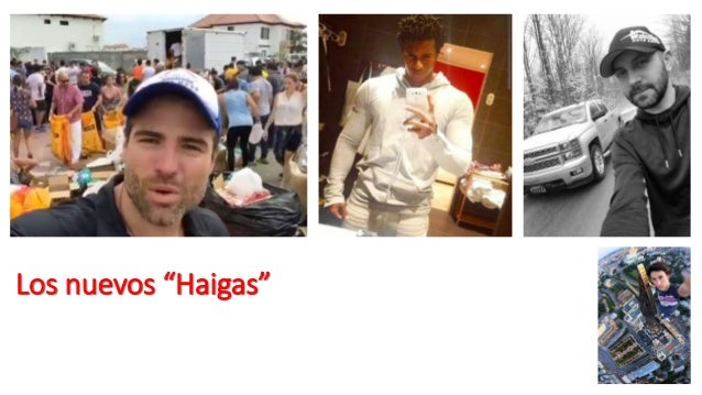 """Los nuevos """"Haigas"""""""