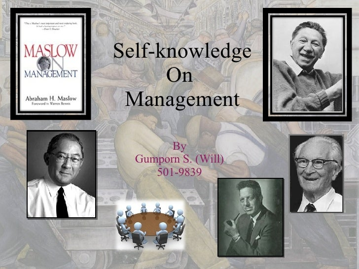 Self-knowledge On  Management By Gumporn S. (Will) 501-9839