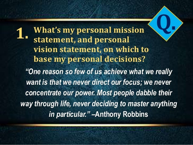 Tony robbins personal mission statement
