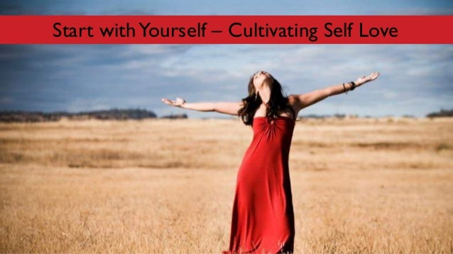 Start withYourself – Cultivating Self Love