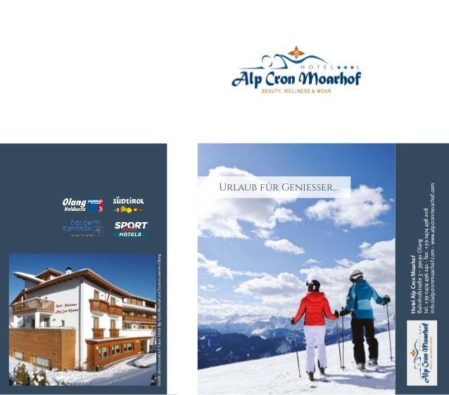 HotelAlpCronMoarhof Bahnhofstraße3–39030Olang tel.+390474496241-fax:+390474498208 info@alpcronmoarhof.com-www.alpcronmoarh...
