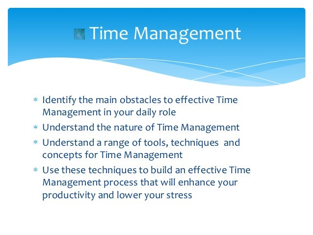 The effectiveness of time management strategies