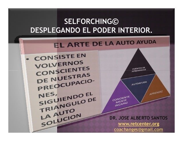 DR. JOSE ALBERTO SANTOS www.retcenter.org coachanges@gmail.com