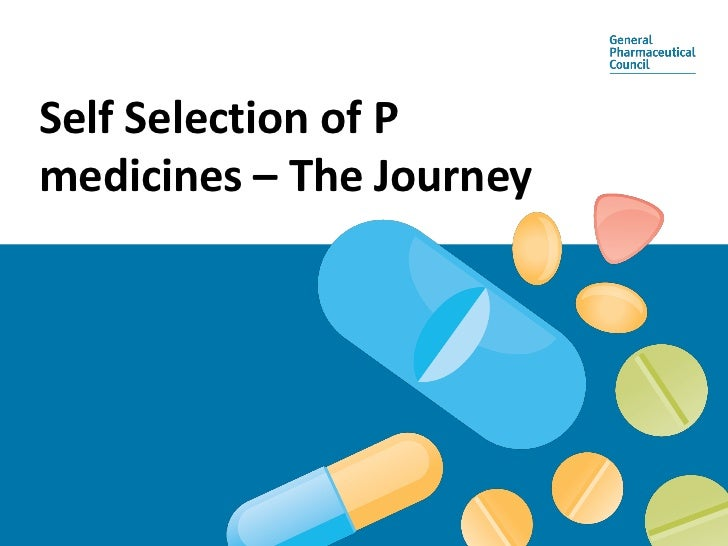 Self Selection of Pmedicines – The Journey
