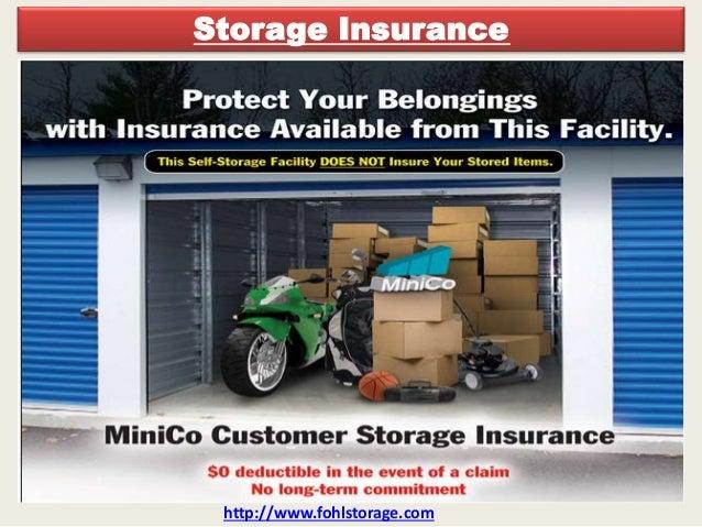 Storage Insurance Http://www.fohlstorage.com ...