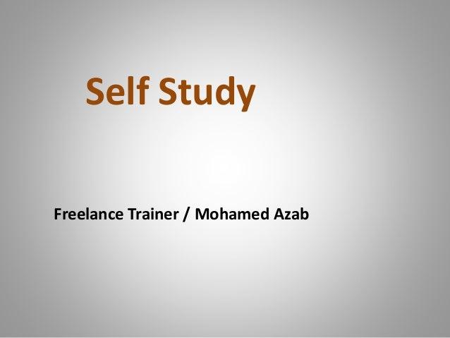 Self Study Freelance Trainer / Mohamed Azab