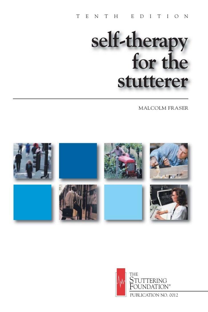 T   E   N   T   H   E     D   I   T   I       O   N        self-therapy              for the            stutterer         ...