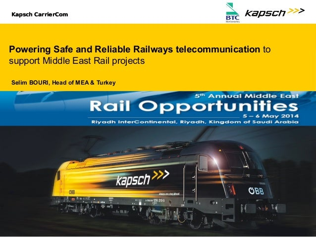 Kapsch CarrierCom || Reliable Railways Telecommunications for Middle East Projects 1MERO2014 Kapsch CarrierCom || Untertit...