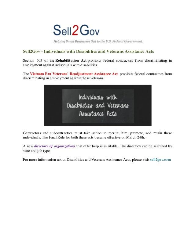 Sell2Gov - Individuals with Disabilities and Veterans Assistance Acts Section 503 of the Rehabilitation Act prohibits fede...